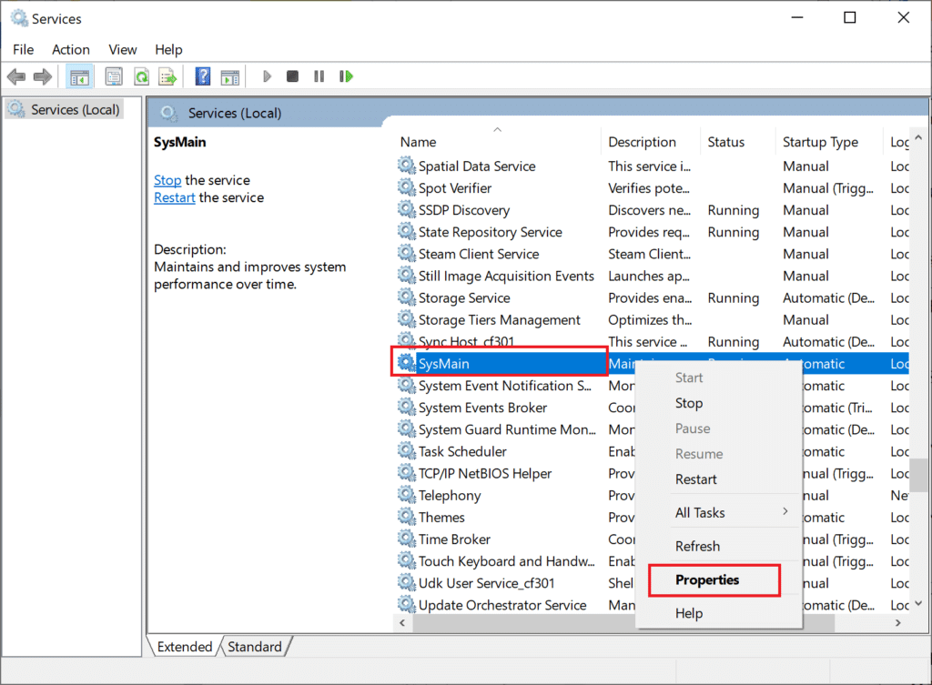 Scroll down to SysMain. Right-click on it and select Properties